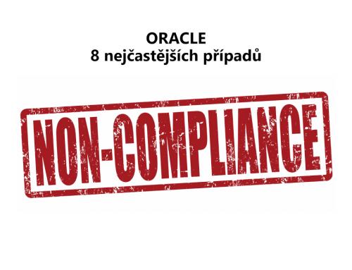 Oracle 8 nejčastějších případů non-compliance